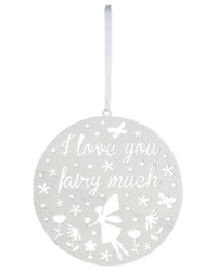 I Love You Fairy Much Round Cut Out Plaque