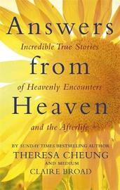 Answers from Heaven by Theresa Cheung