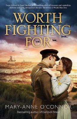 WORTH FIGHTING FOR by Mary-Anne O'Connor image