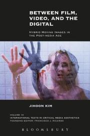 Between Film, Video, and the Digital by Jihoon Kim