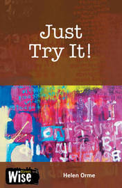 Just Try It by Helen Orme