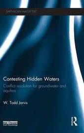 Contesting Hidden Waters by W. Todd Jarvis