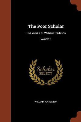 The Poor Scholar by William Carleton image