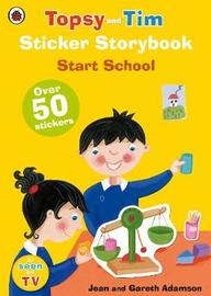 Topsy and Tim Sticker Storybook: Start School by Jean Adamson image