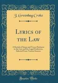 Lyrics of the Law by J. Greenbag Croke image