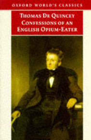 The Confessions of an English Opium-eater: And Other Writings by Thomas De Quincey image
