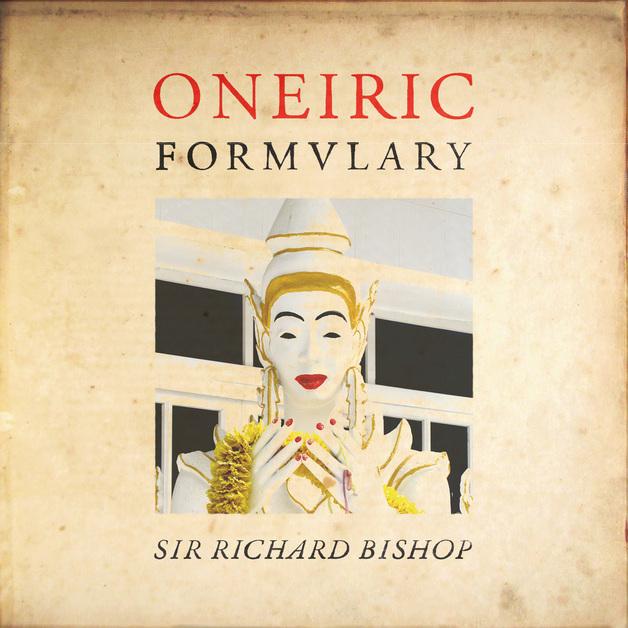 Oneiric Formulary by Sir Richard Bishop