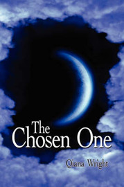 The Chosen One by Qiana Wright image