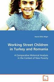 Working Street Children in Turkey and Romania by Hasret Dikici Bilgin image