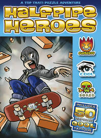 Halfpipe Heroes by David Holzer