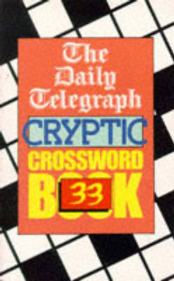 The Daily Telegraph Cryptic Crosswords Book 33 by Telegraph Group Limited image