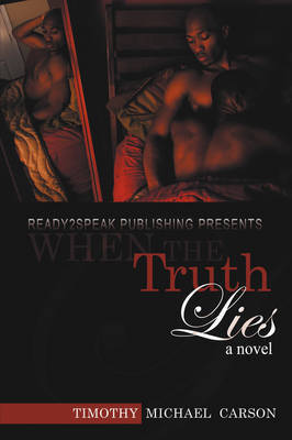 When the Truth Lies by Timothy Michael Carson