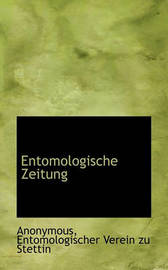 Entomologische Zeitung by * Anonymous image