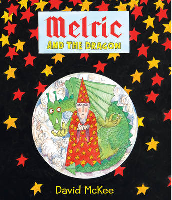 Melric and the Dragon by David McKee image
