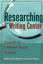 Researching the Writing Center by Rebecca Day Babcock