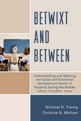 Betwixt and Between by Nicholas D. Young