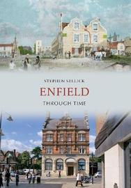 Enfield Through Time by Stephen Sellick image