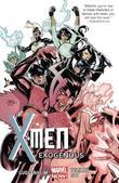 X-men Volume 4: Exogenous by Marc Guggenheim