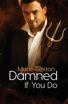 Damned If You Do by Marie Sexton image