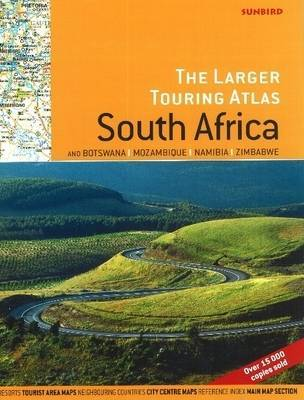 Larger Touring Atlas of South Africa & Botswana, Mozambique, Namibia & Zimbabwe by John Hall