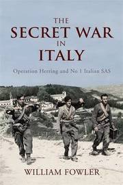The Secret War in Italy by Will Fowler image