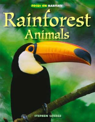 Rainforest Animals by Stephen Savage