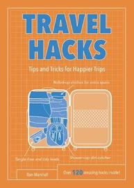 Travel Hacks by Dan Marshall