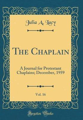 The Chaplain, Vol. 16 by Julia a Lacy image