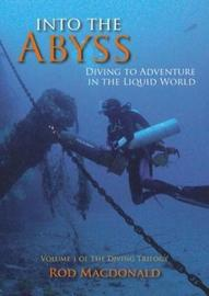 Into the Abyss: 1 by Rod Macdonald