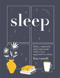Sleep by Lisa Varadi