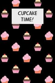 Cupcake Time! by M Cassidy