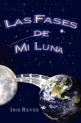 Las Fasesde Mi Luna by Iris, Reyes image