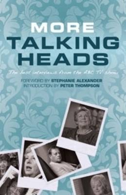 More Talking Heads: The Best Interviews from the ABC TV Show image