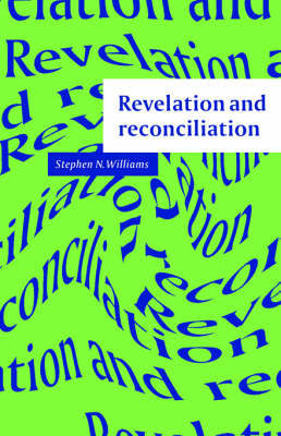 Revelation and Reconciliation: A Window on Modernity by Stephen N. Williams image