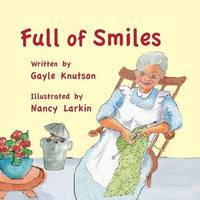 Full of Smiles by Gayle Knutson