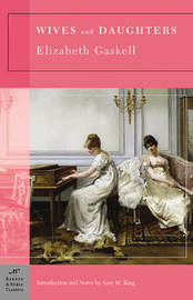 Wives and Daughters (Barnes & Noble Classics Series) by Elizabeth Gaskell