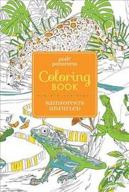 Posh Panorama Adult Coloring Book: Rainforests Unfurled by Andrews McMeel Publishing