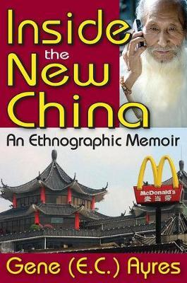 Inside the New China by Gene E.C. Ayres