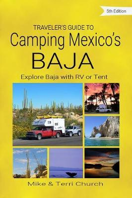 Traveler's Guide to Camping Mexico's Baja by Mike Church image