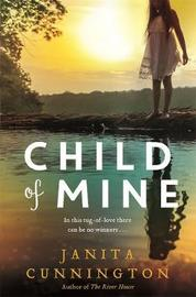 Child of Mine by Janita Cunnington image