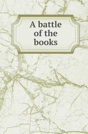 A Battle of the Books by Gail Hamilton