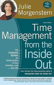 Time Management from the Inside Out by Julie Morgenstern