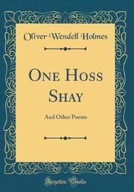 One Hoss Shay by Oliver Wendell Holmes image