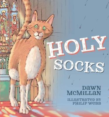 Holy Socks by Dawn McMillan