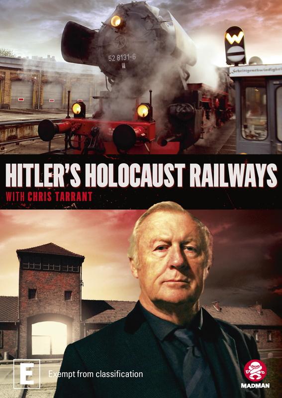 Hitler's Holocaust Railways with Chris Tarrant on DVD