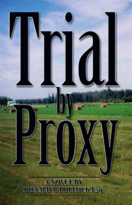 Trial by Proxy by Donald P. Pollock image