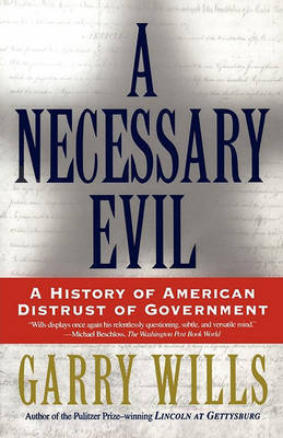 Necessary Evil, A by (Wills] image