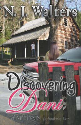 Discovering Dani by N.J. Walters