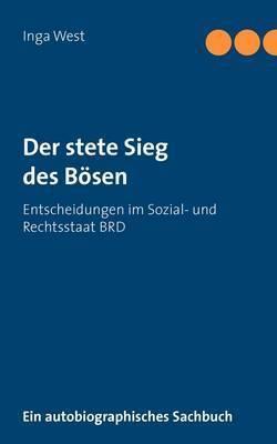 Der Stete Sieg Des Bosen by Inga West