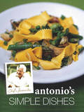 Antonio Carluccio's Simple Dishes